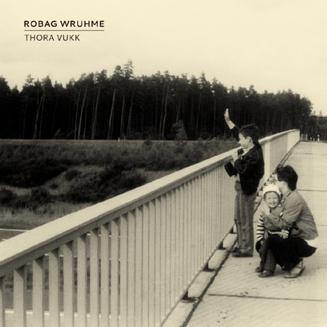 Robag Wruhme - Thora Vukk - Cover